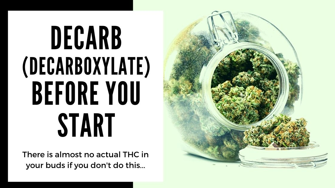 Most Common Mistakes When Making Cannabis Edibles - decarb (decarboxylate) before you start - smartific blog